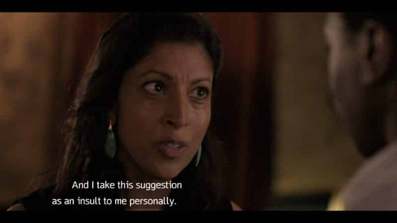 Sara (Priyanga Burford) noting that she doesn't appreciate Gus questioning her authority.
