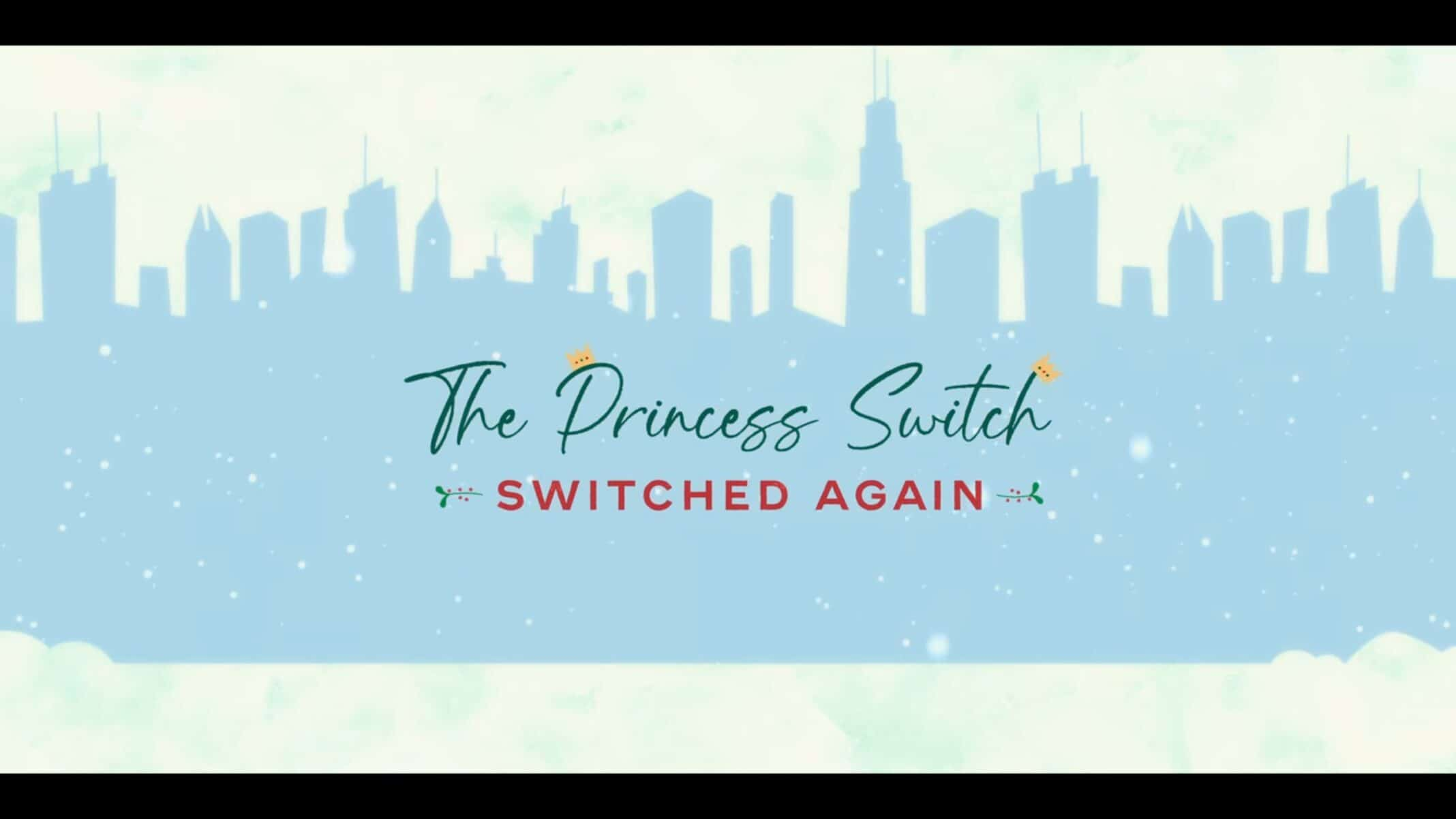 The Princess Switch Switched Again - Title Card