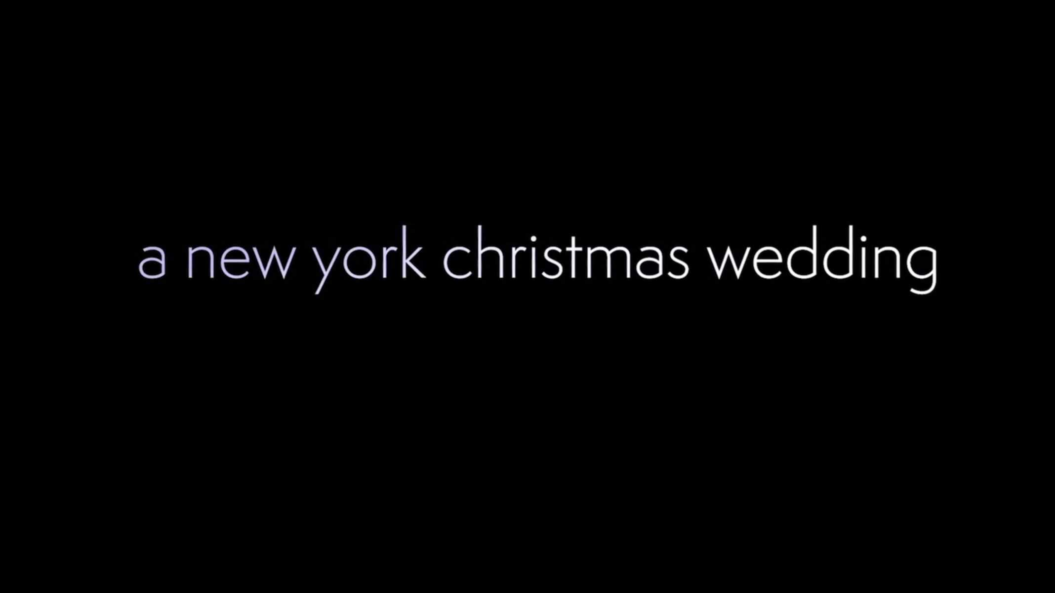 Title Card - A New York Christmas Wedding