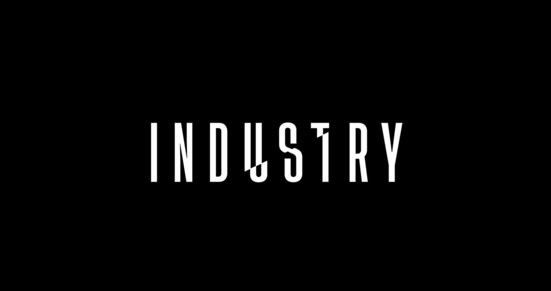 Title Card (Basic) - Industry Season 1 Episode 1 Induction [Series Premiere]