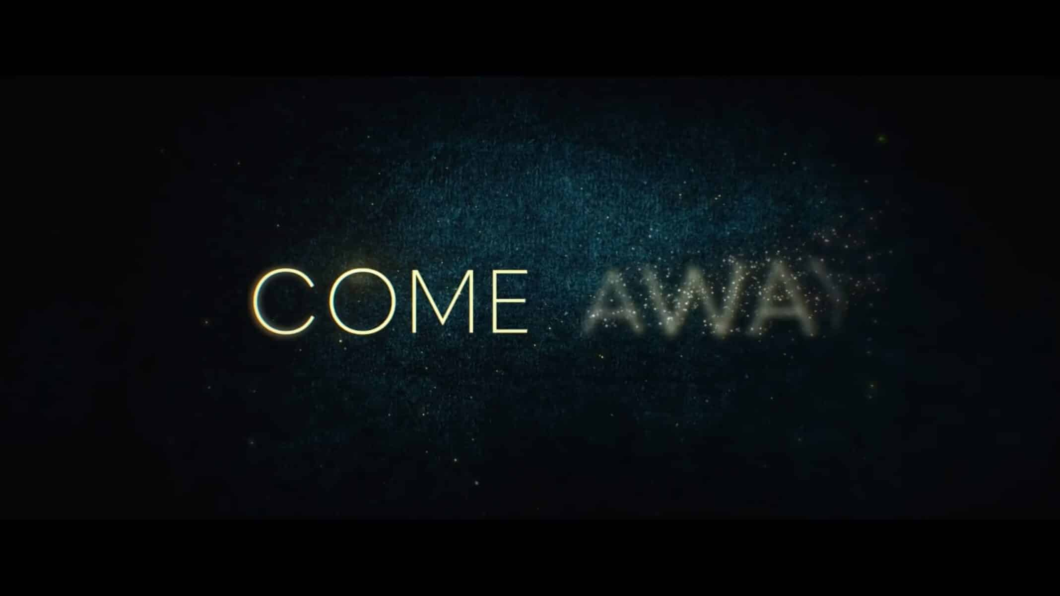 Title Card - Come Away (2020)