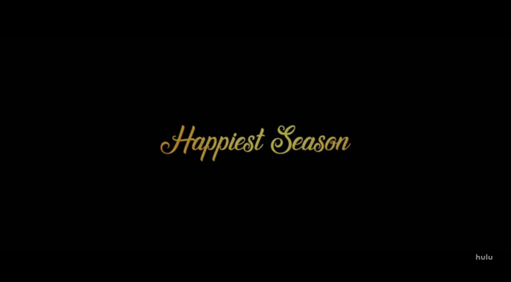Title Card Happiest Season scaled