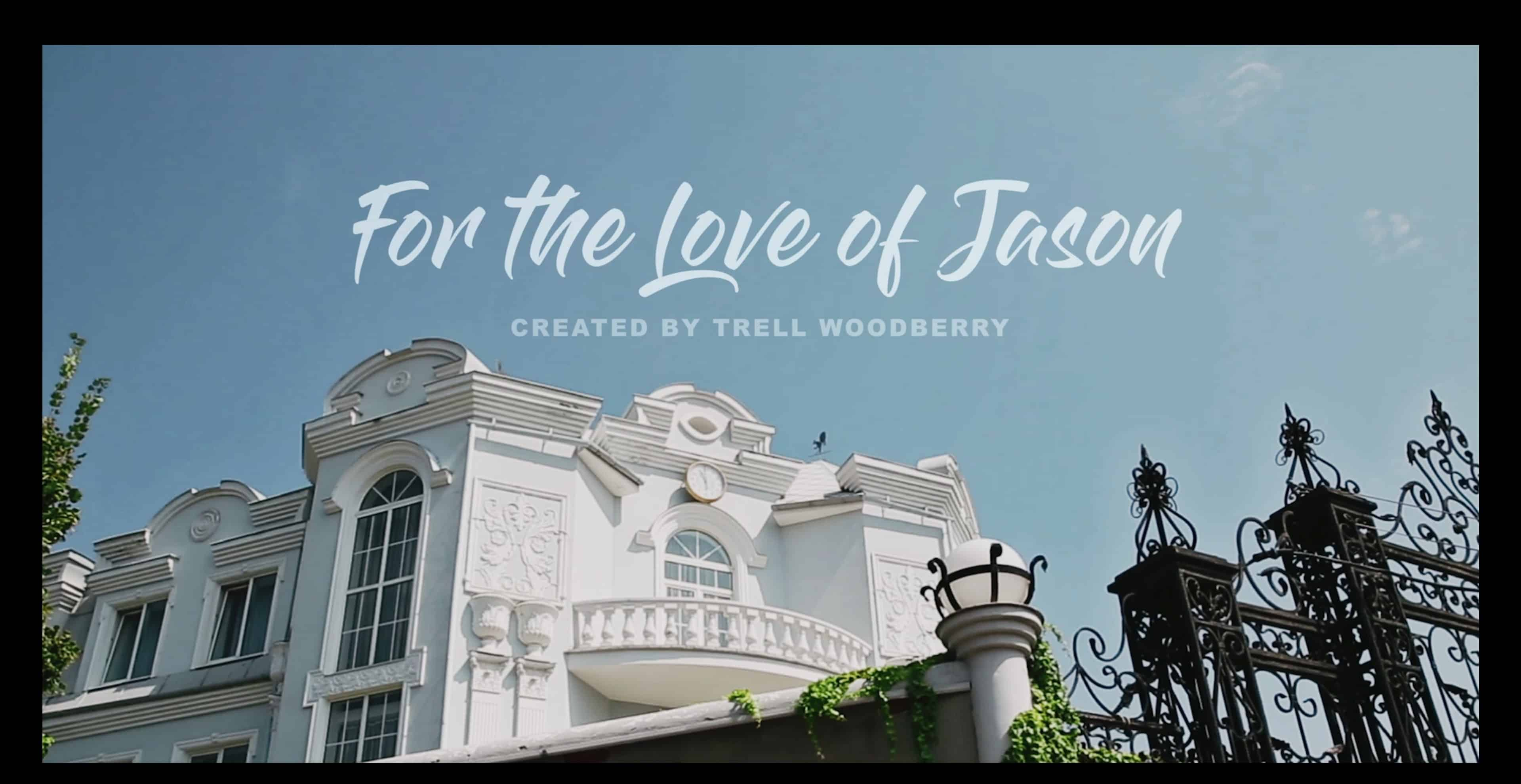 Title Card - For The Love of Jason Season 1 Episode 6 New Beginnings [Finale]