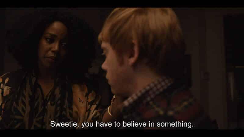 Natalie telling Julian he needs to believe in something