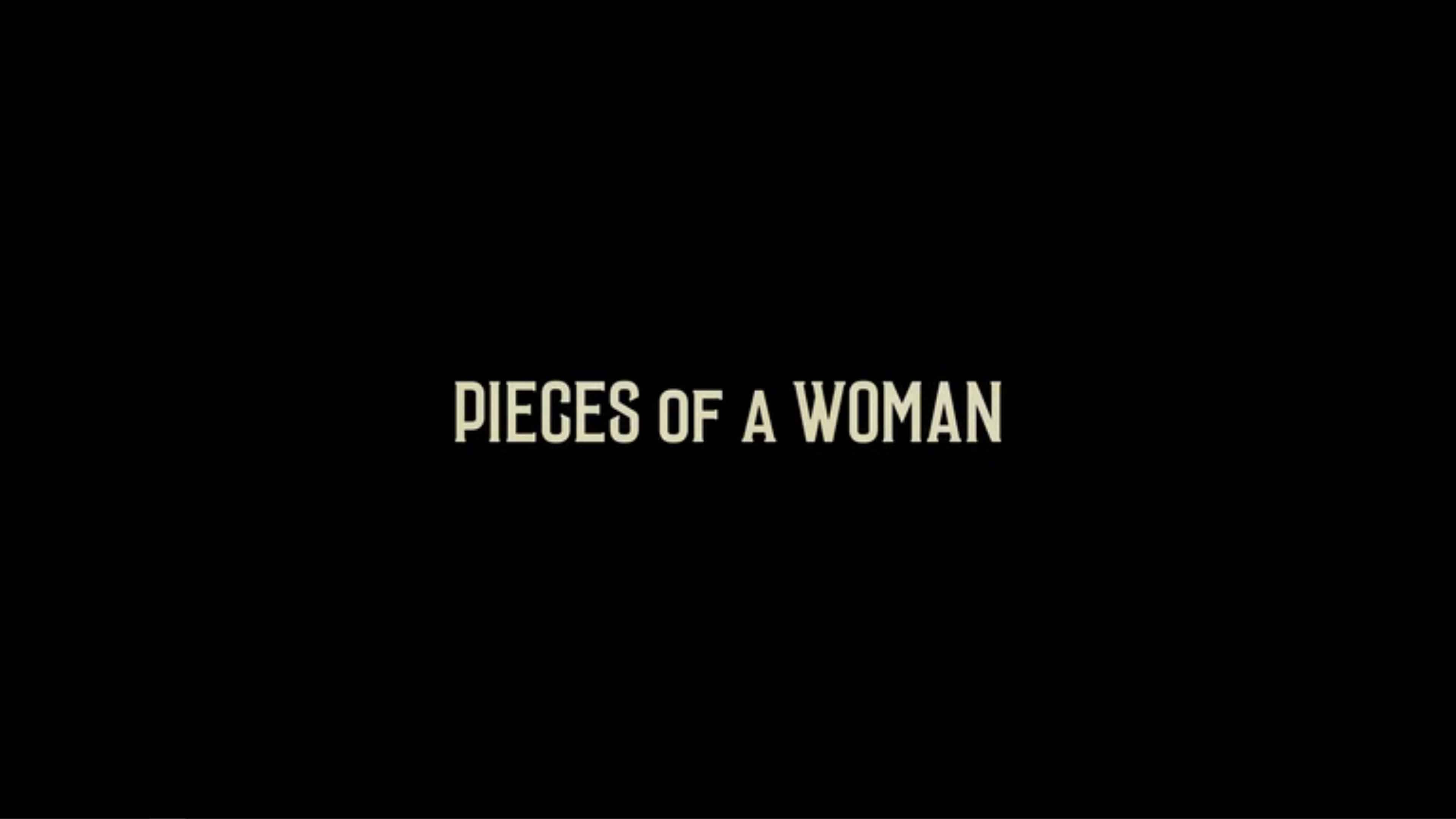 Pieces Of A Woman - Review/Summary (with Spoilers)