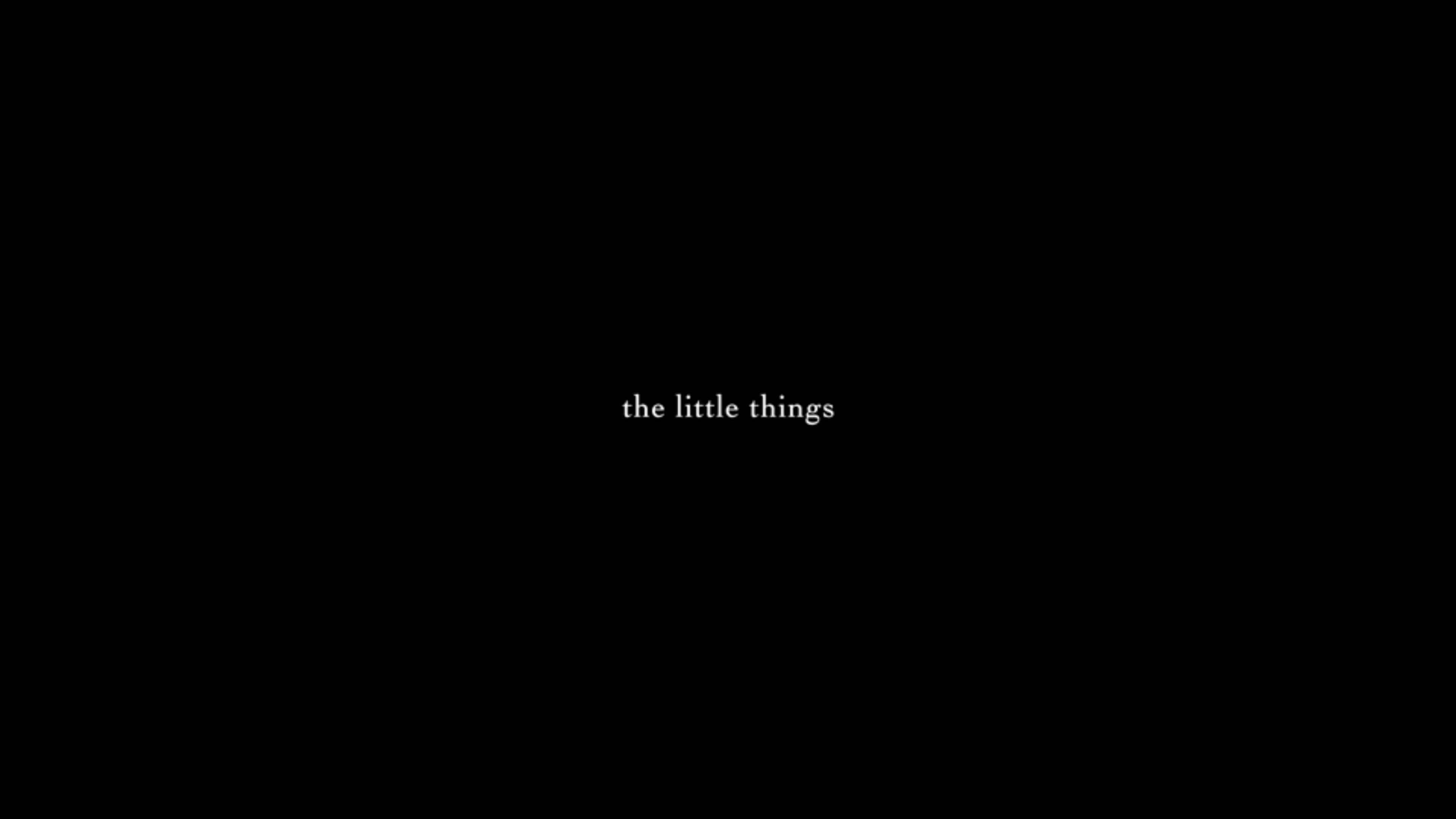 Title Card - The Little Things