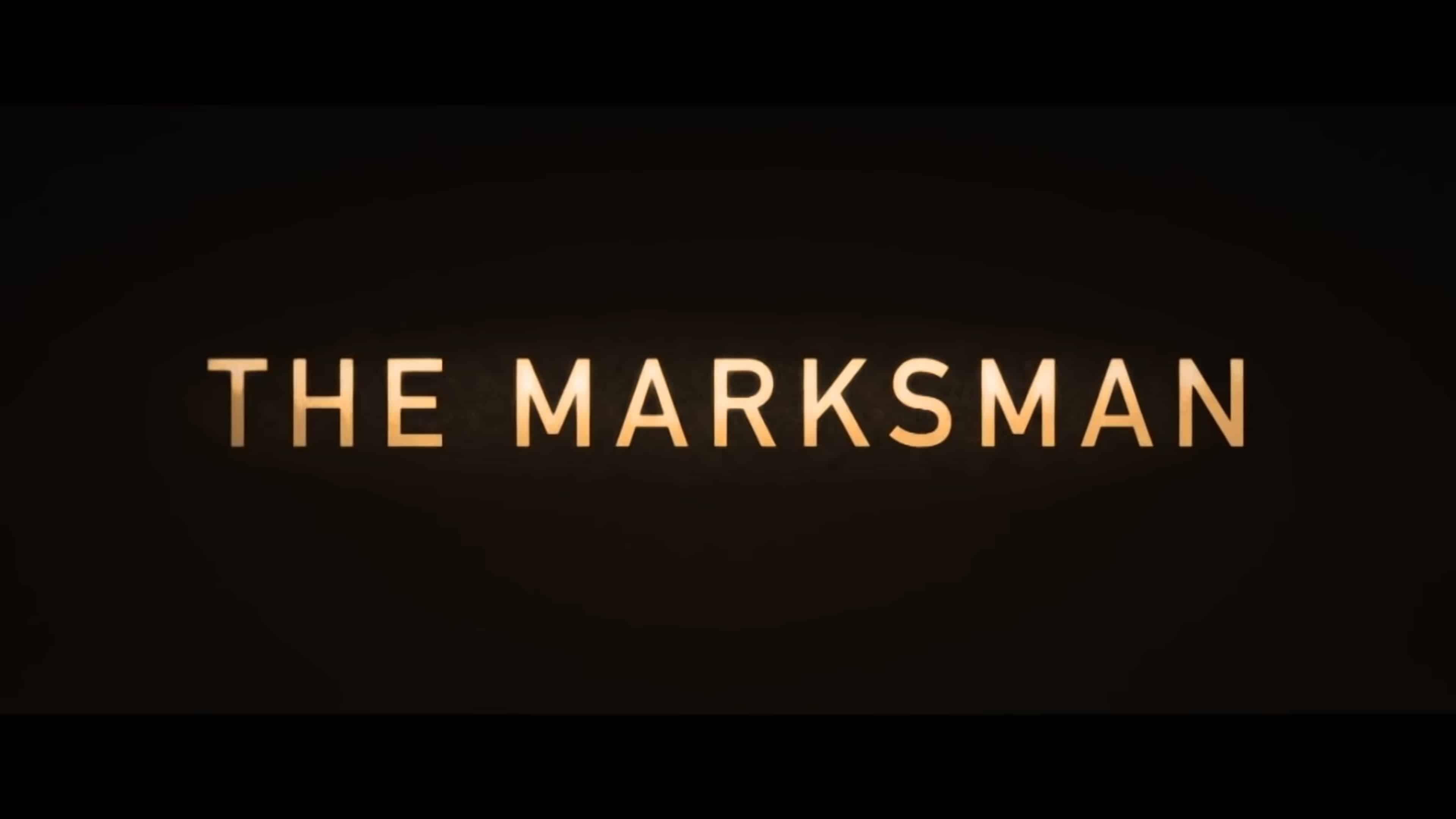 Title Card - The Marksman (2021)