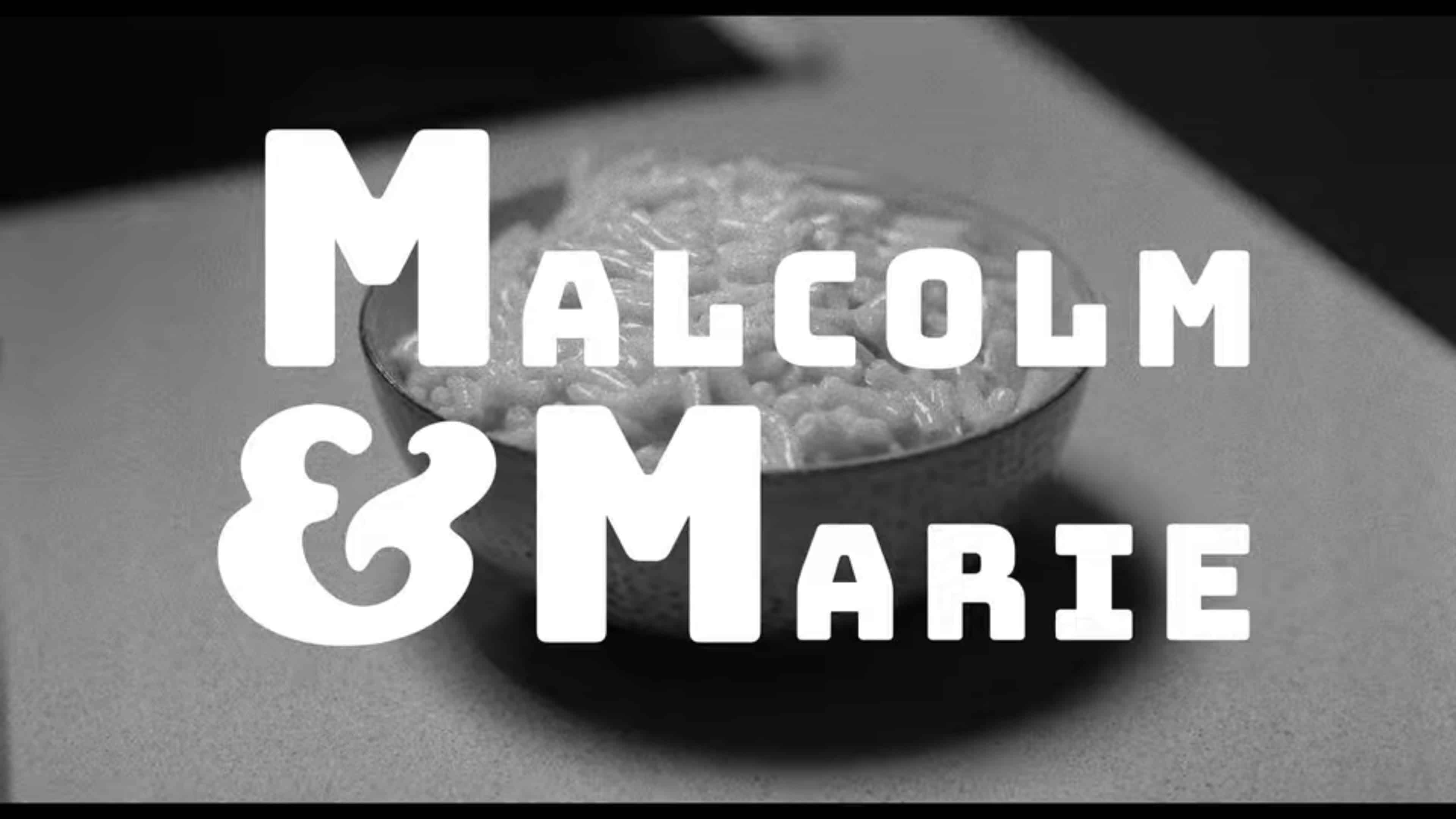 The title card of Malcolm and Marie, featuring Marie's mac and cheese.