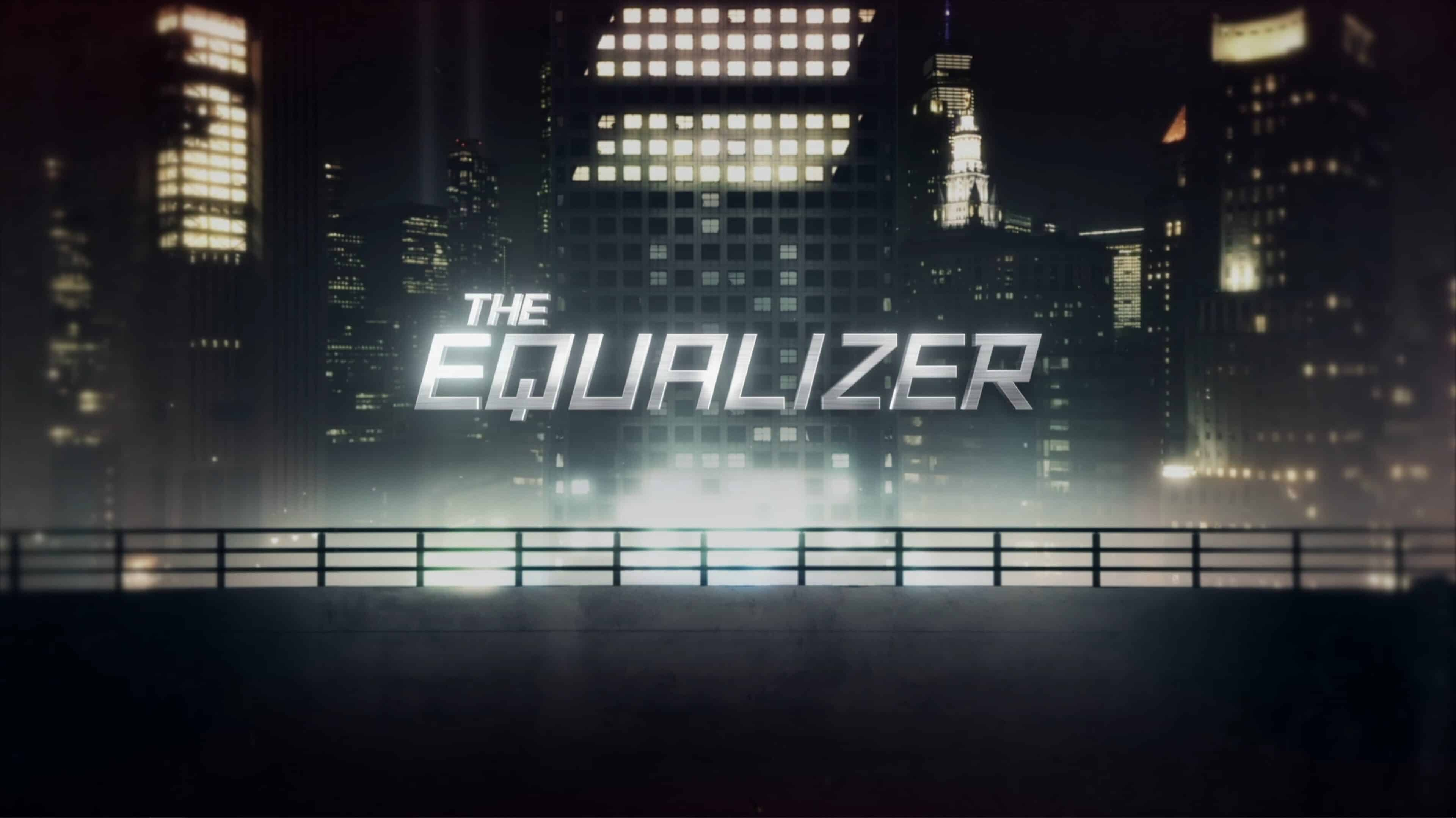 Title Card - The Equalizer
