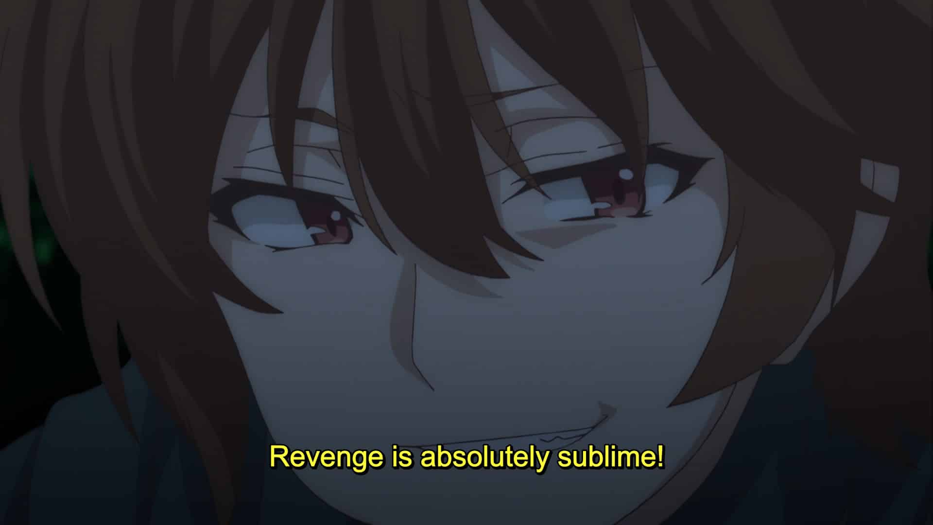 "Keyaru saying ""Revenge is absolutely sublime."""