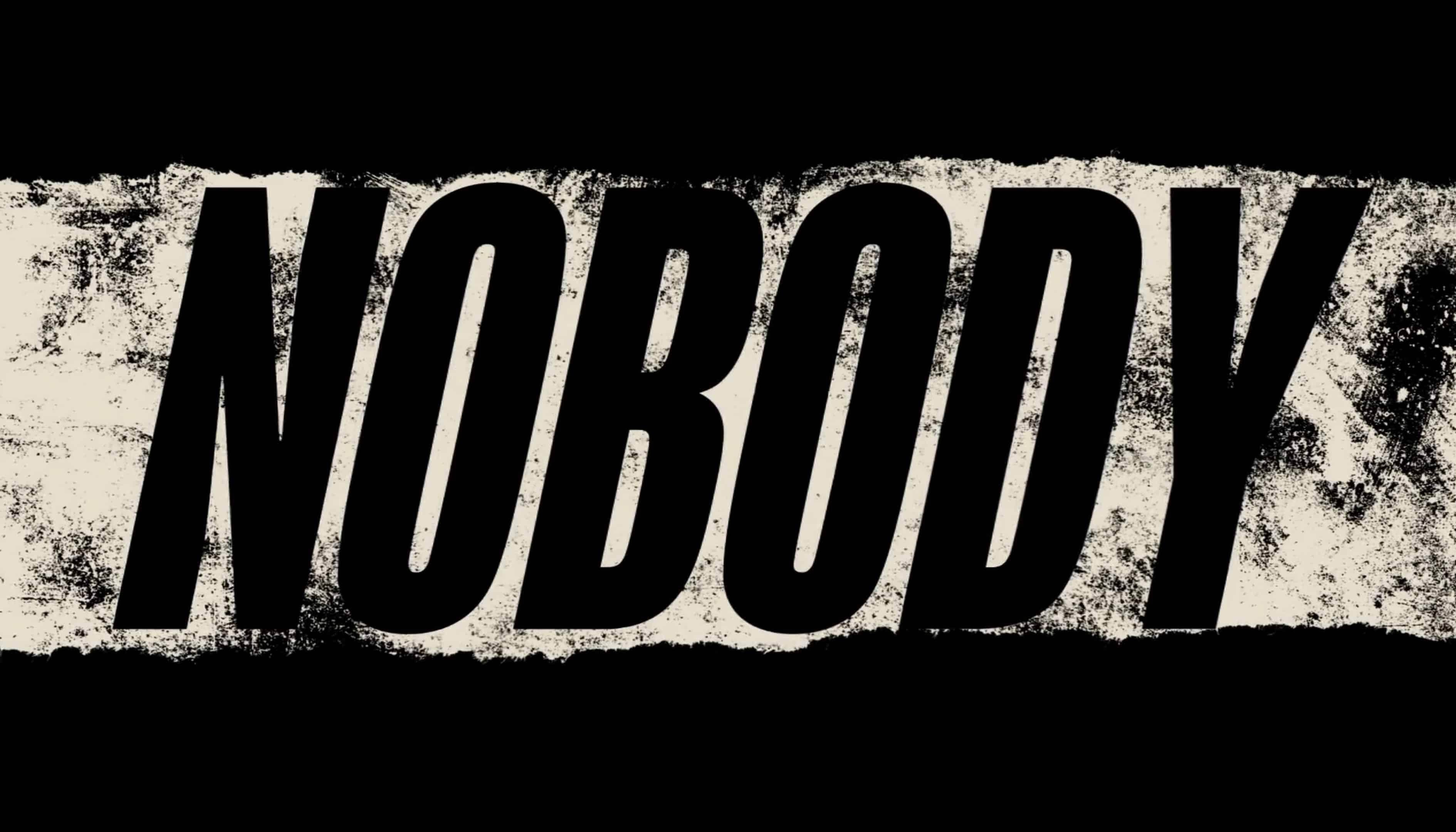 Title Card - Nobody (2021)