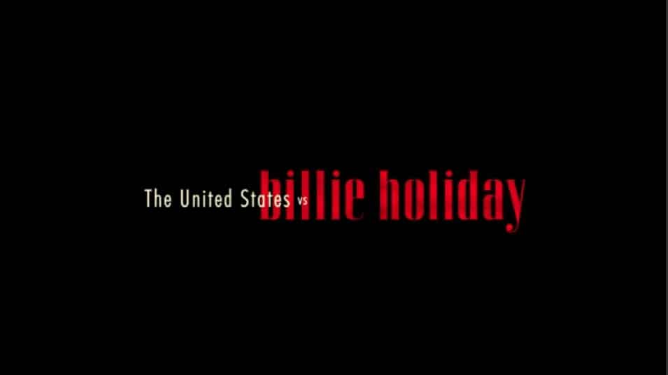 Title Card - The United States vs. Billie Holiday