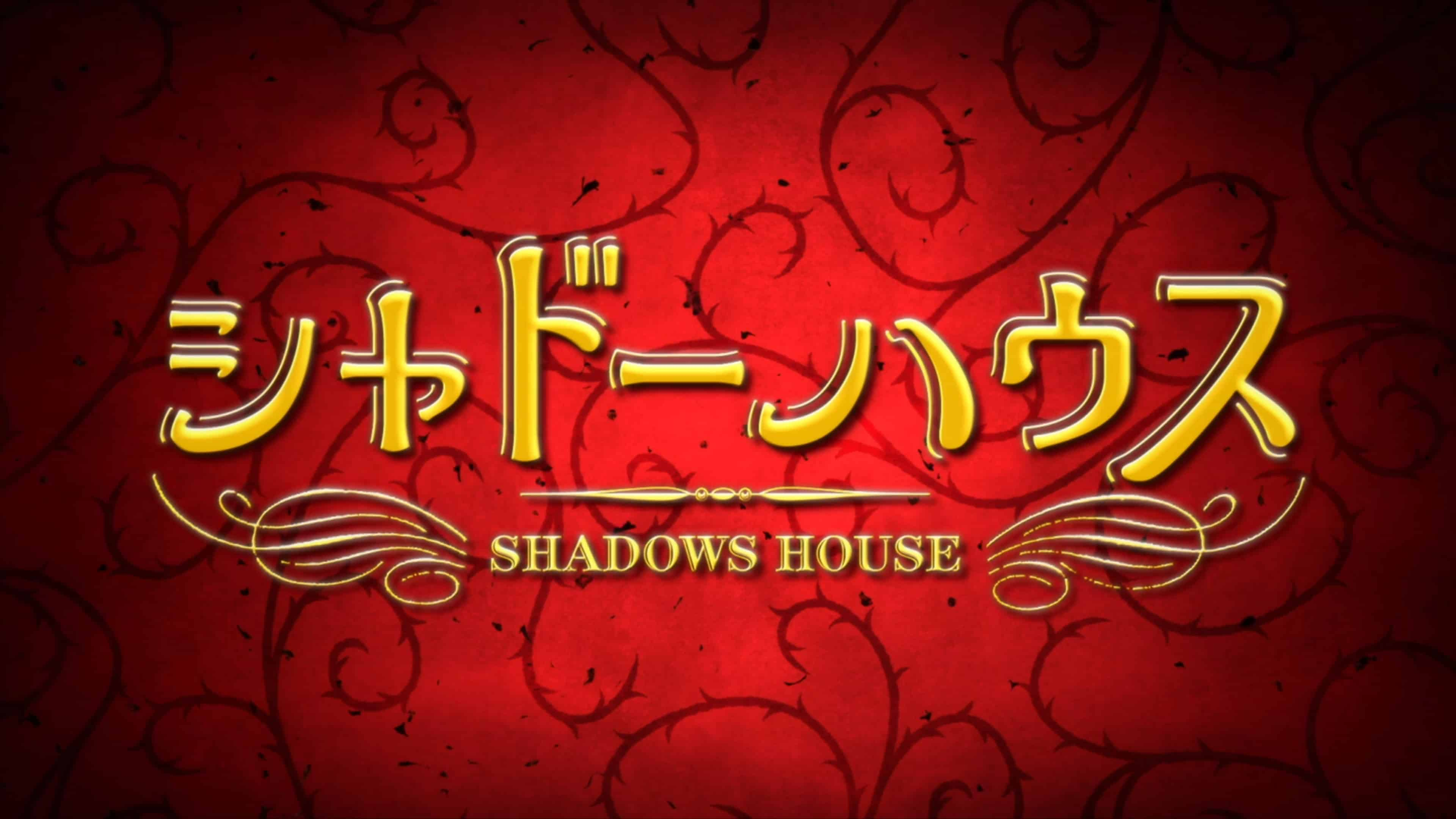 Alternate Title Card - Shadows House Season 1