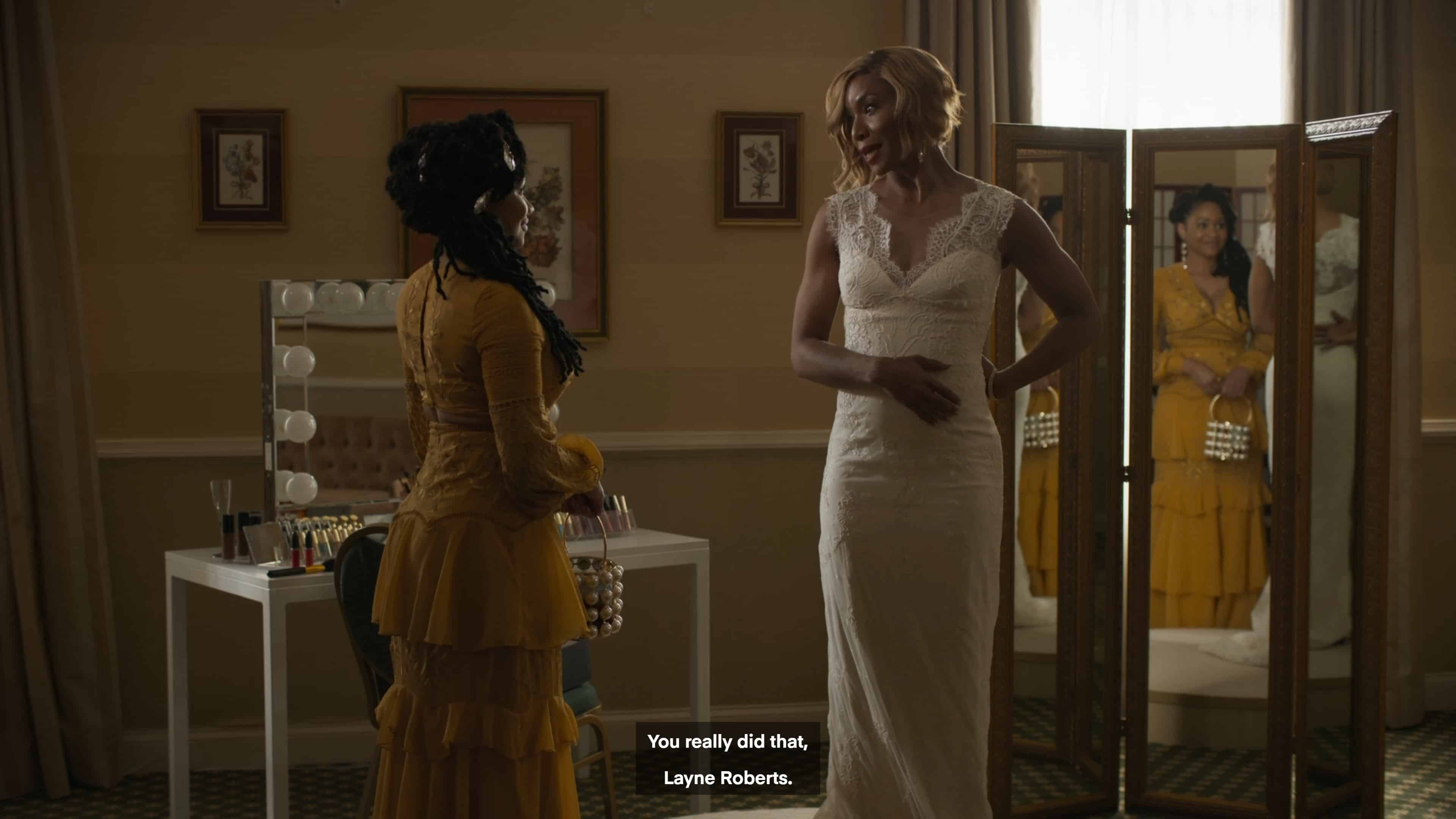 Connie thanking Layne for fixing her dress