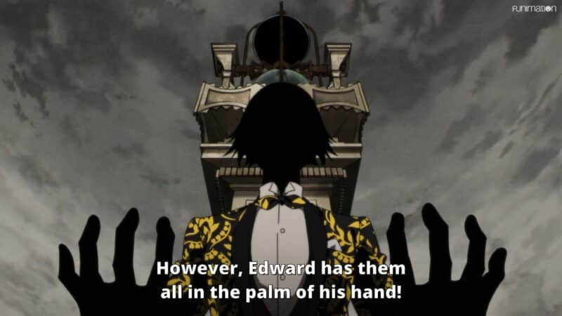 Edward revealing he might be a Shadow Master