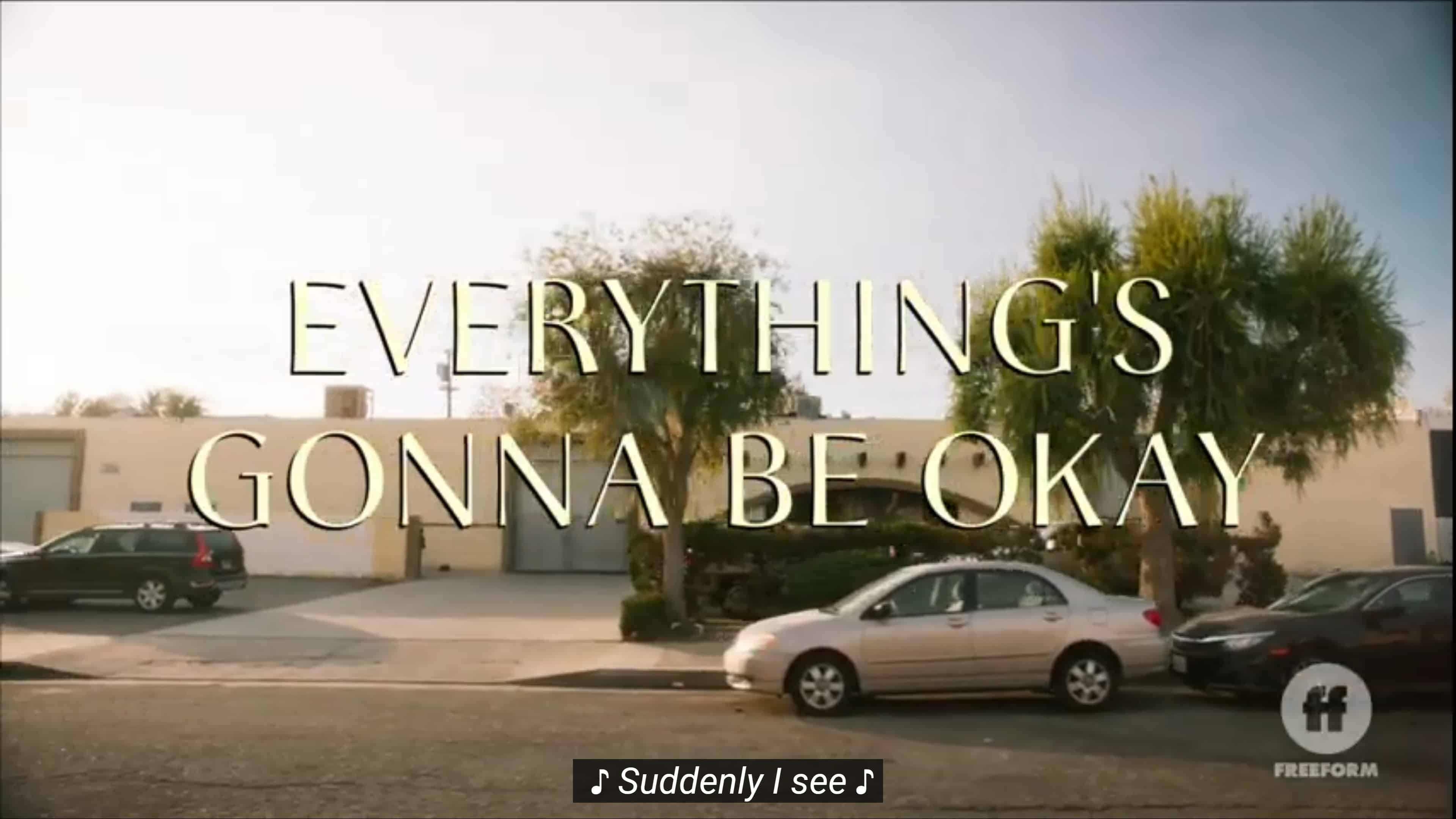 Title Card - Everything's Gonna Be Okay Season 2 Episode 6