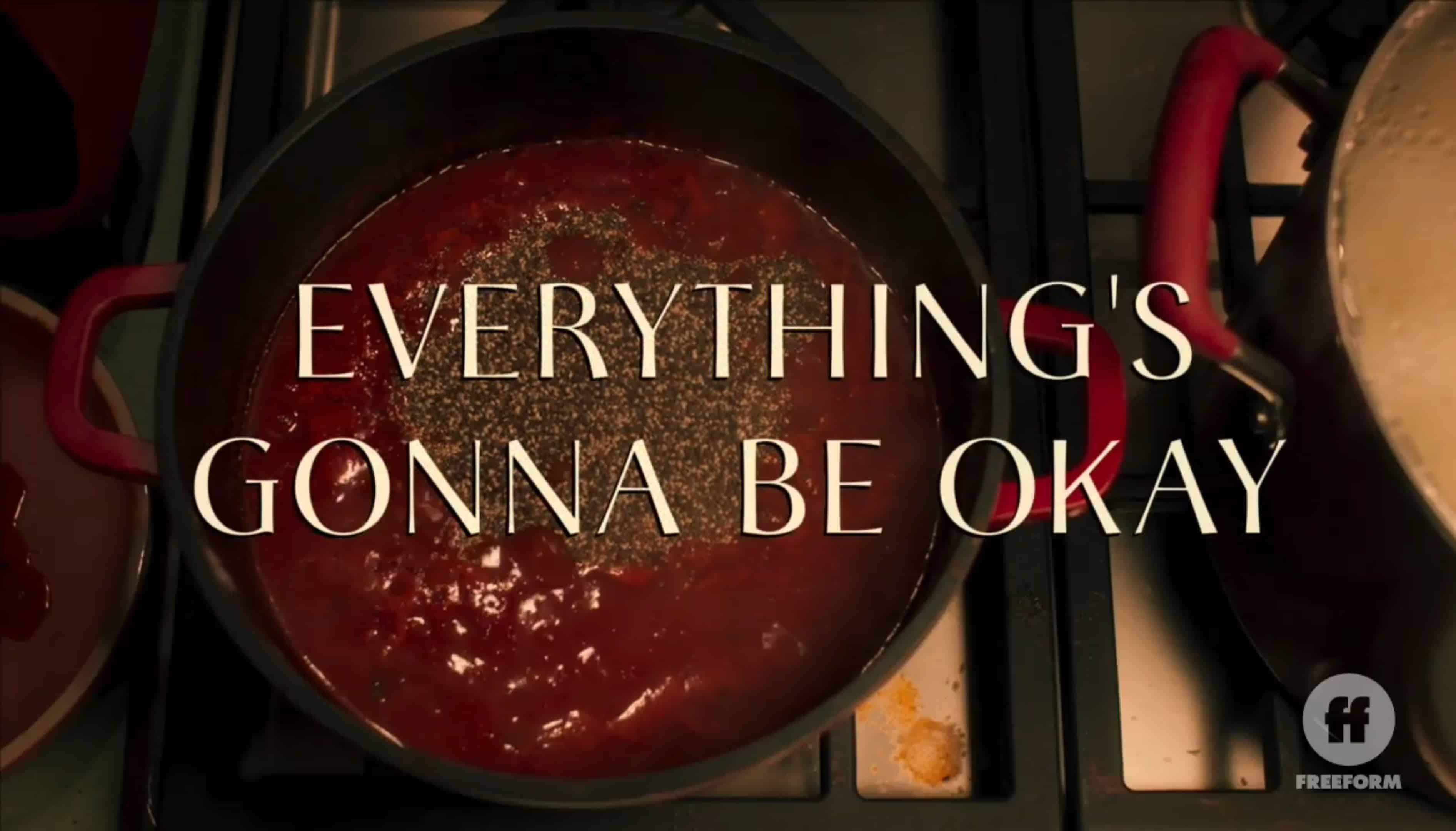 Title Card - Everything's Gonna Be Okay Season 2 Episode 7