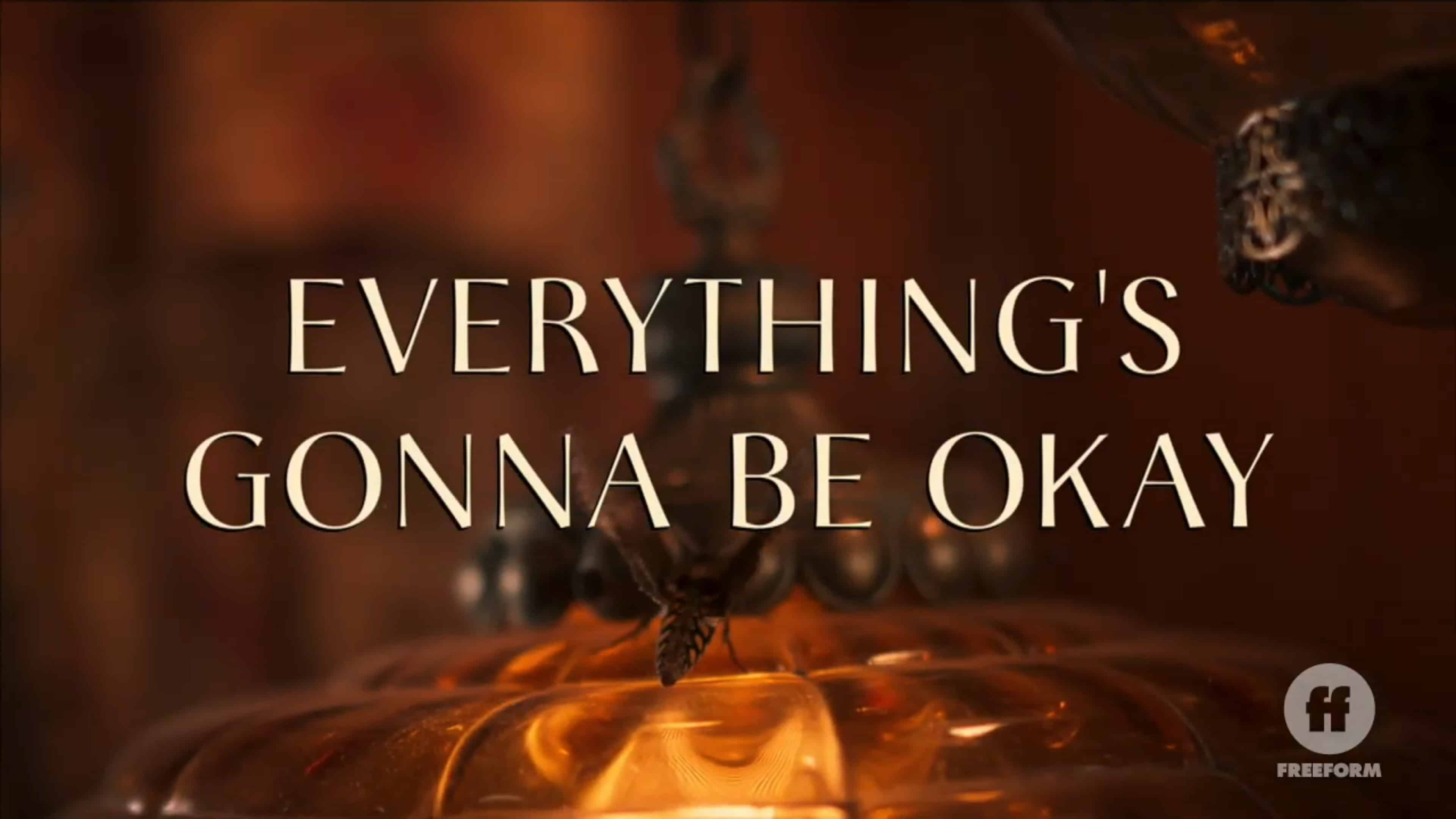 Title Card - Everything's Gonna Be Okay Season 2 Episode 9