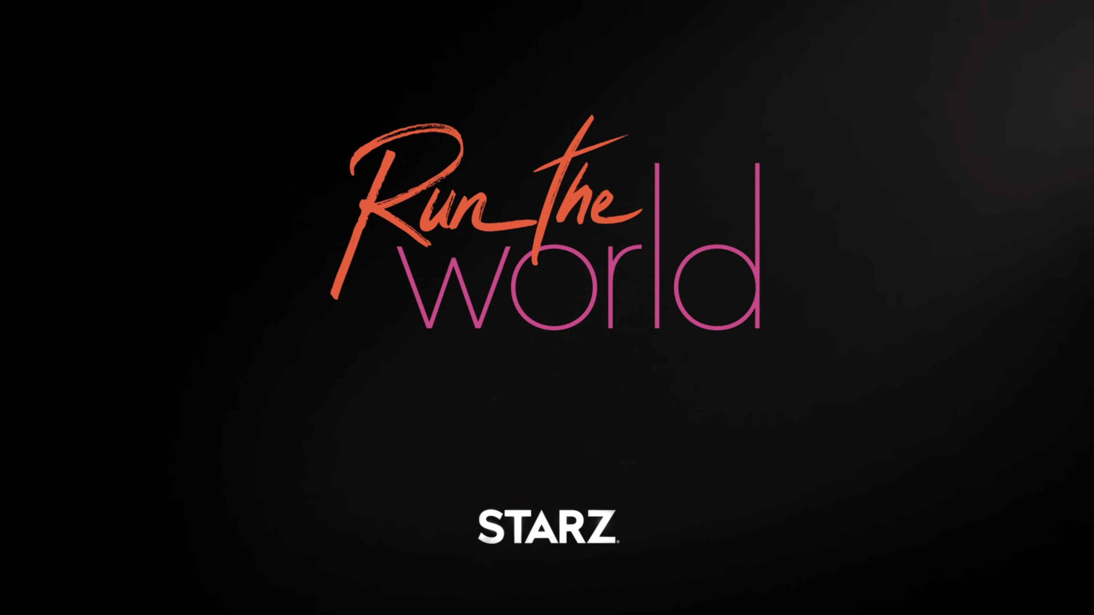 Title Card - Run The World Season 1 Episode 1