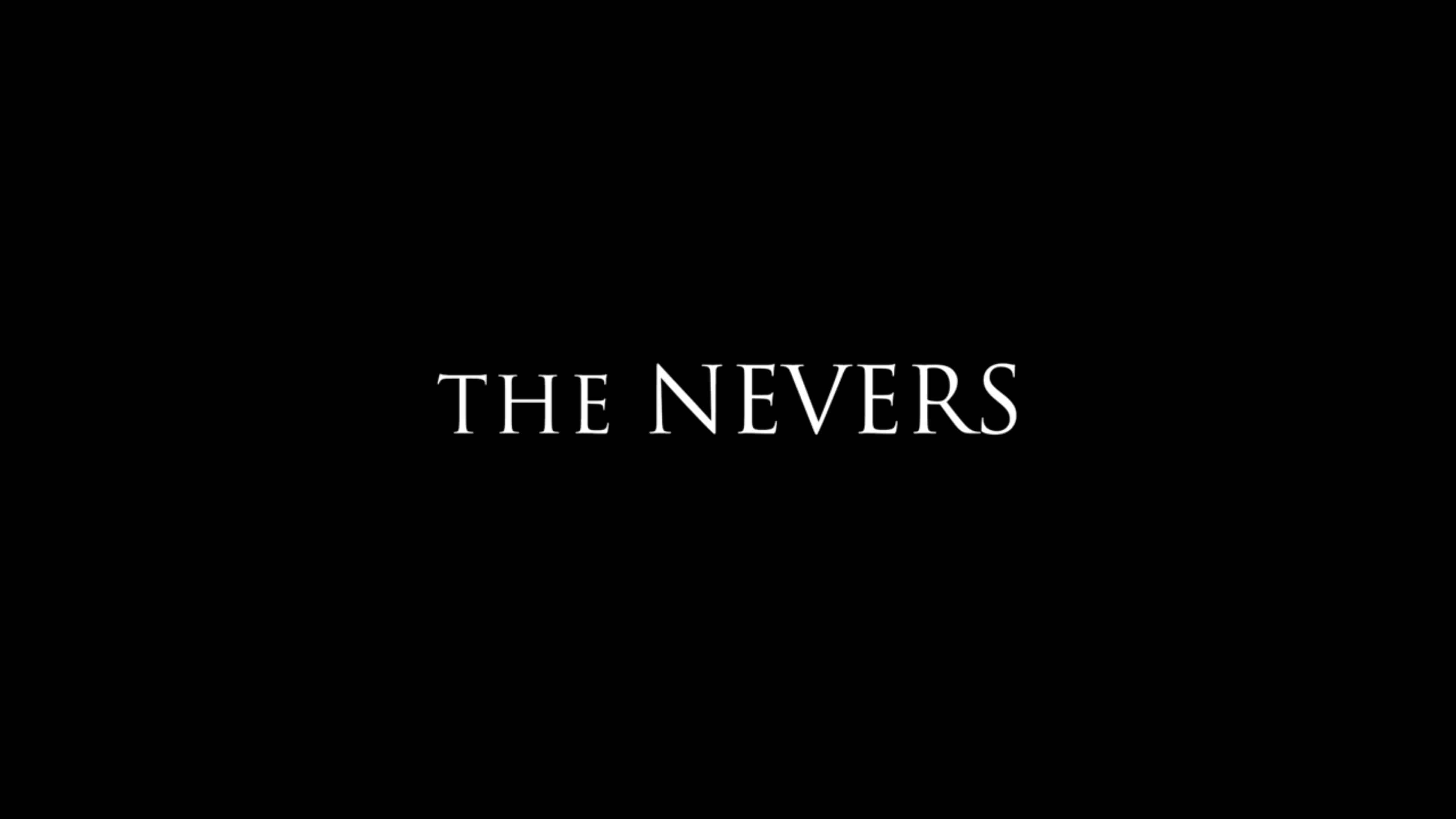 Title Card - The Nevers