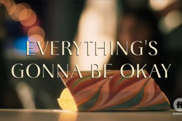 Title Card - Everything's Gonna Be Okay Season 2 [Finale] Episode 10