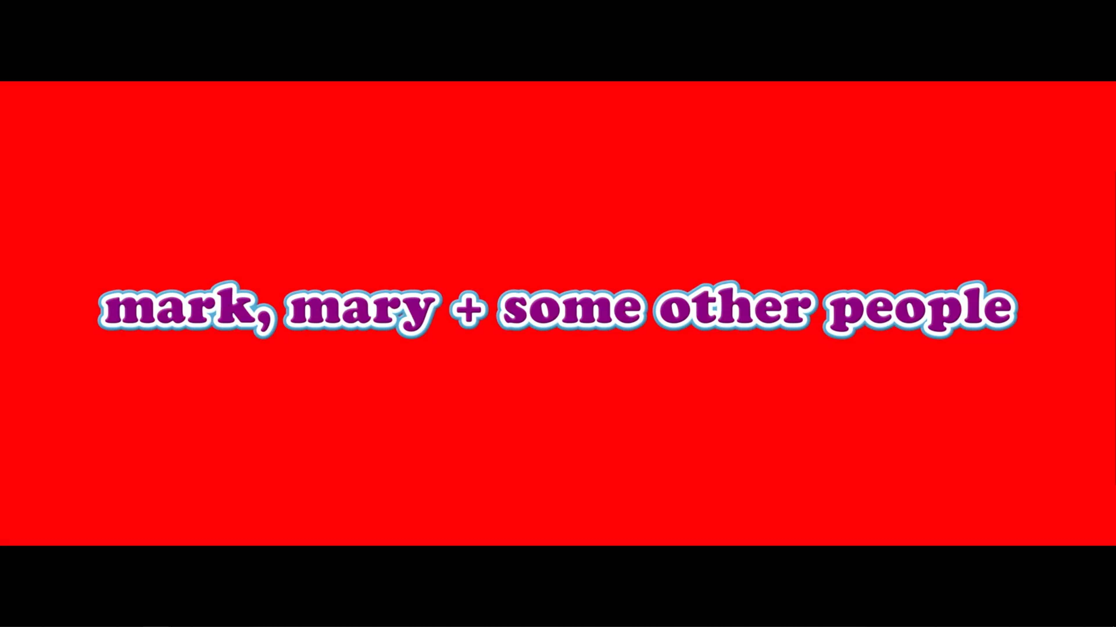 Title Card - Mark, Mary and Some Other People (2021)