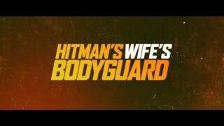 Title Card - The Hitman's Wife's Bodyguard (2021)