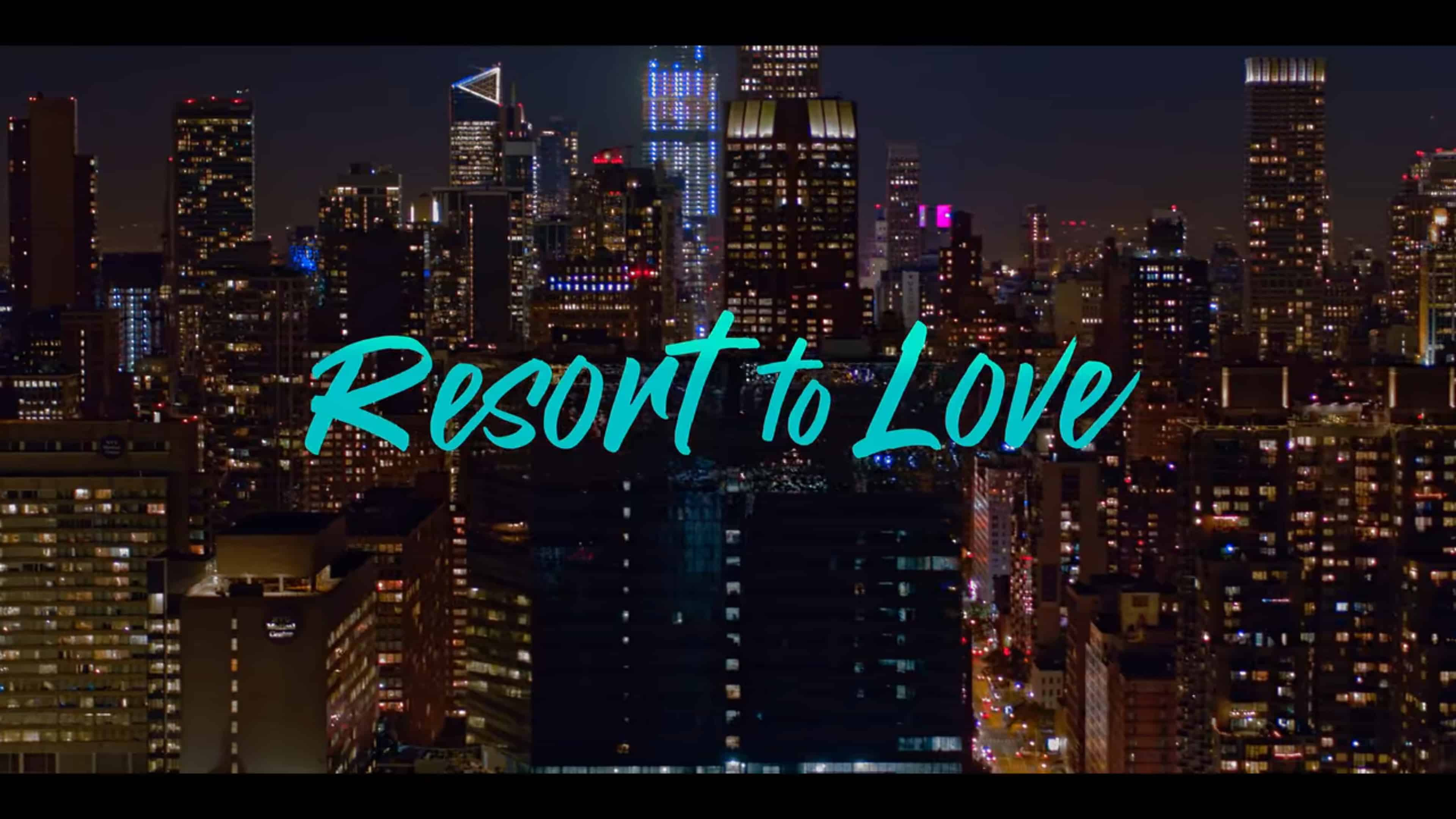 Title Card - Resort To Love (2021)