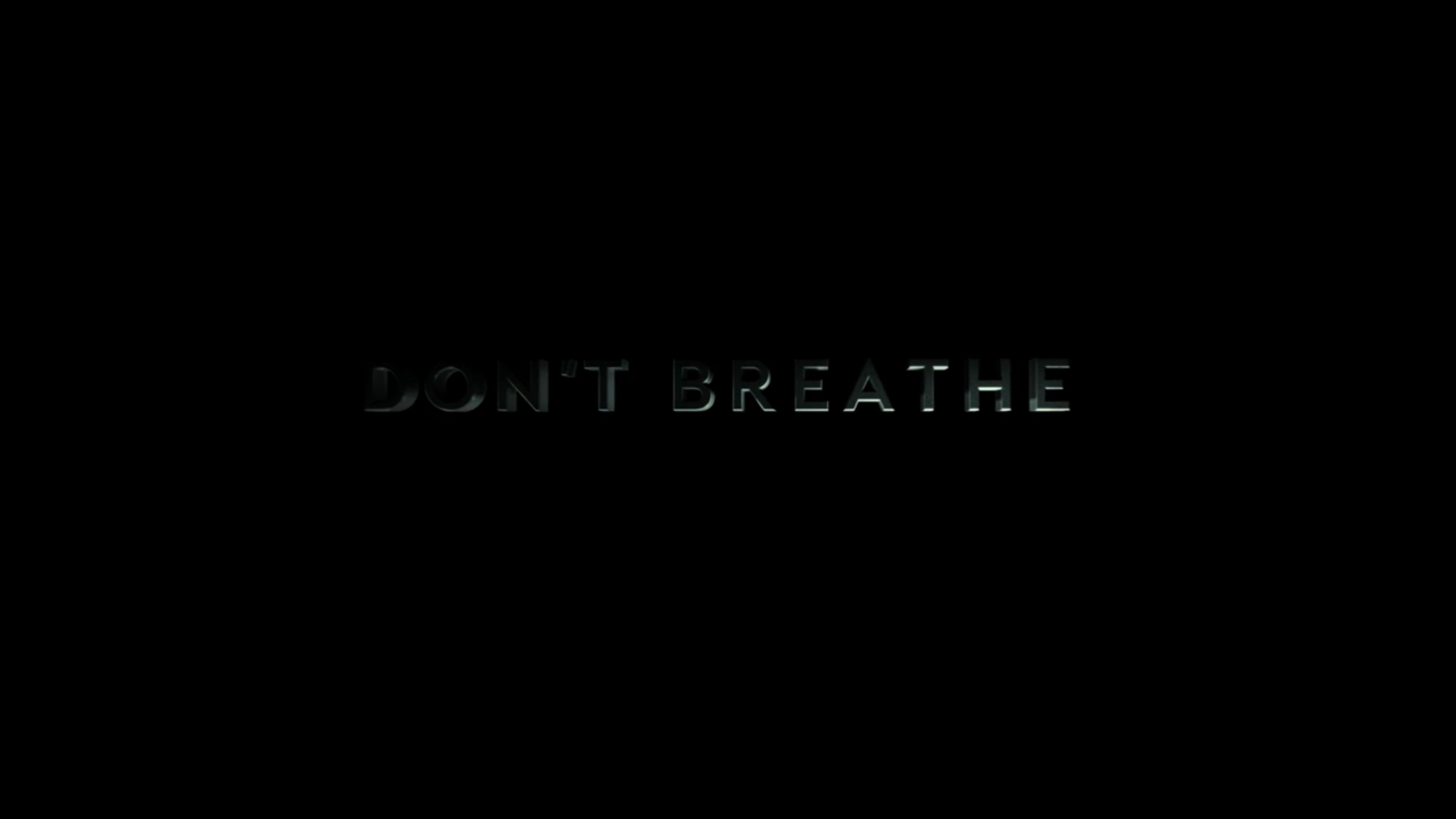 Title Card - Don't Breathe (2016)