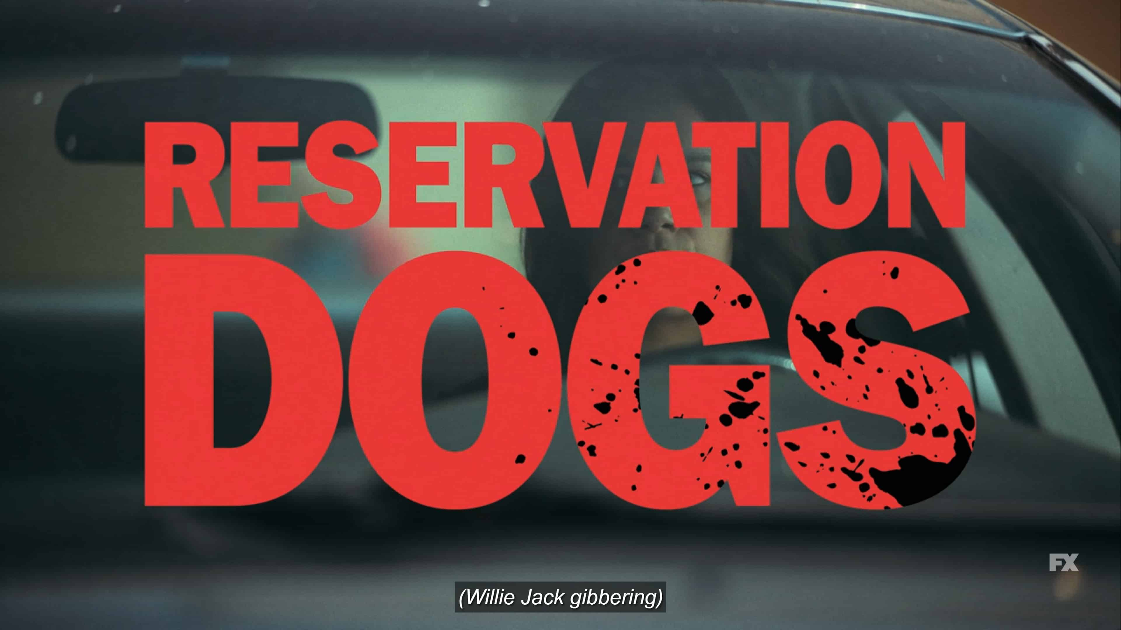 Title Card - Reservation Dogs Season 1 Episode 4 What About Your Dad