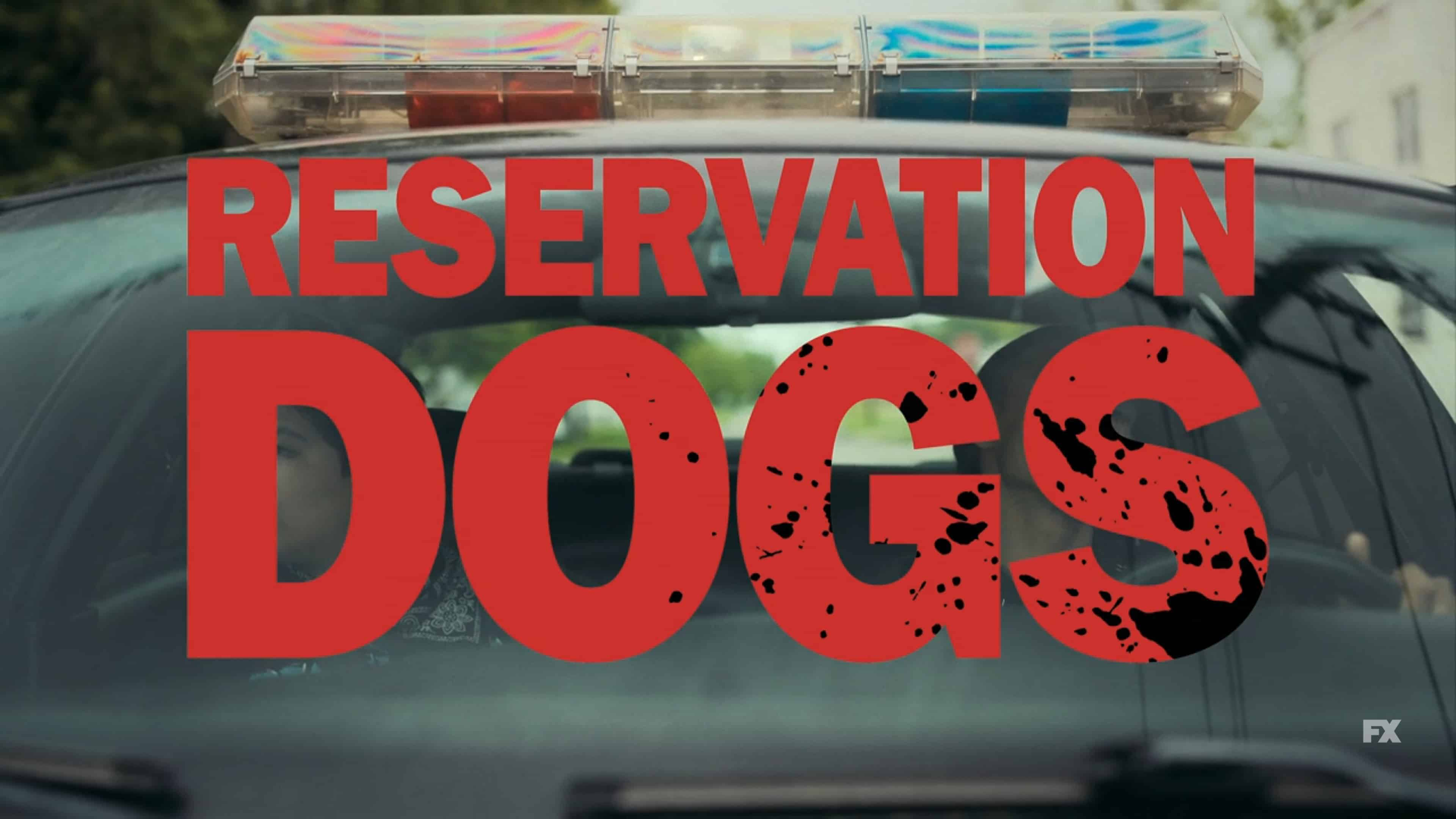 Title Card - Reservation Dogs Season 1 Episode 5 Come And Get Your Love