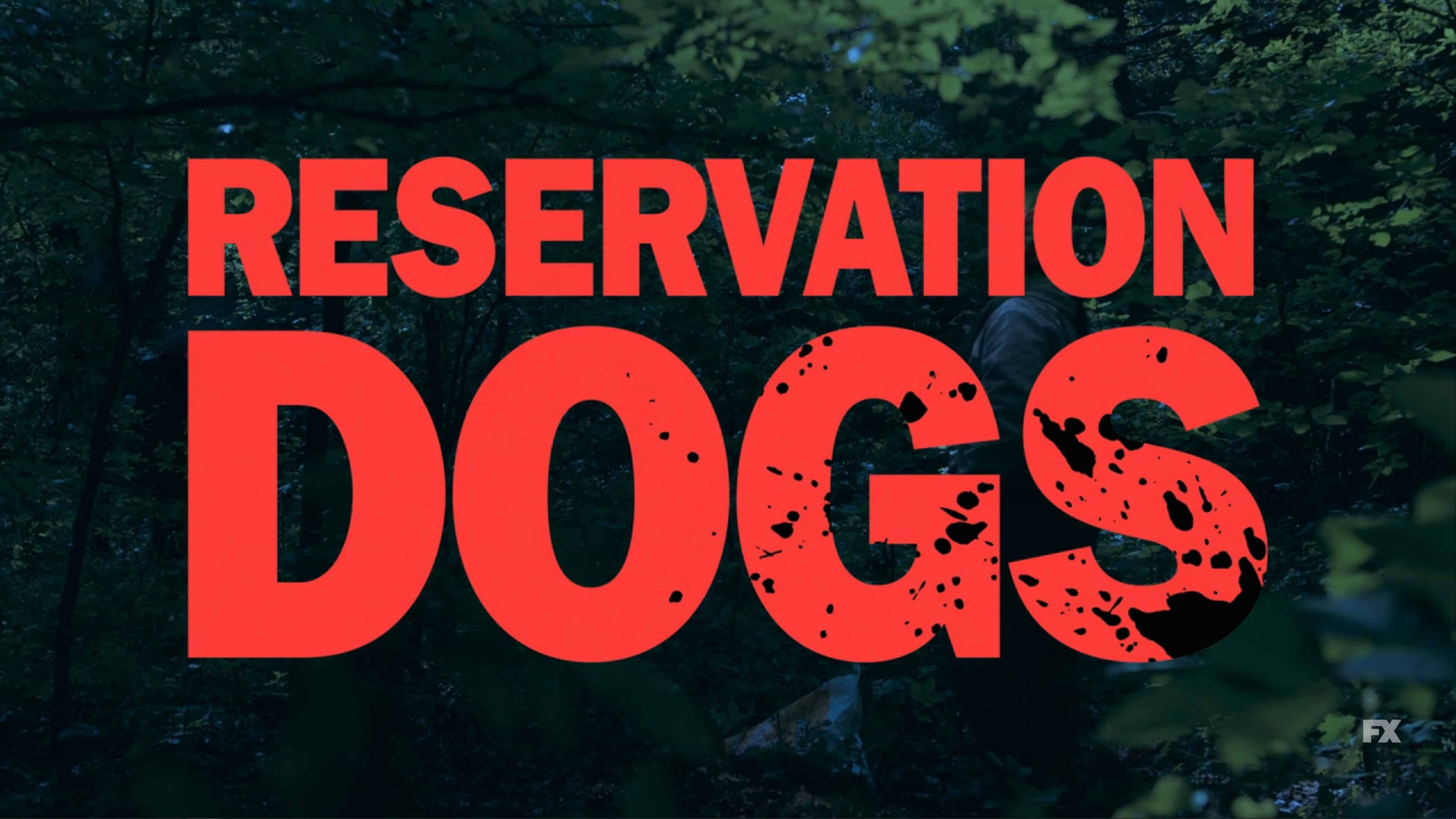 Title Card - Reservation Dogs Season 1 Episode 6 Hunting