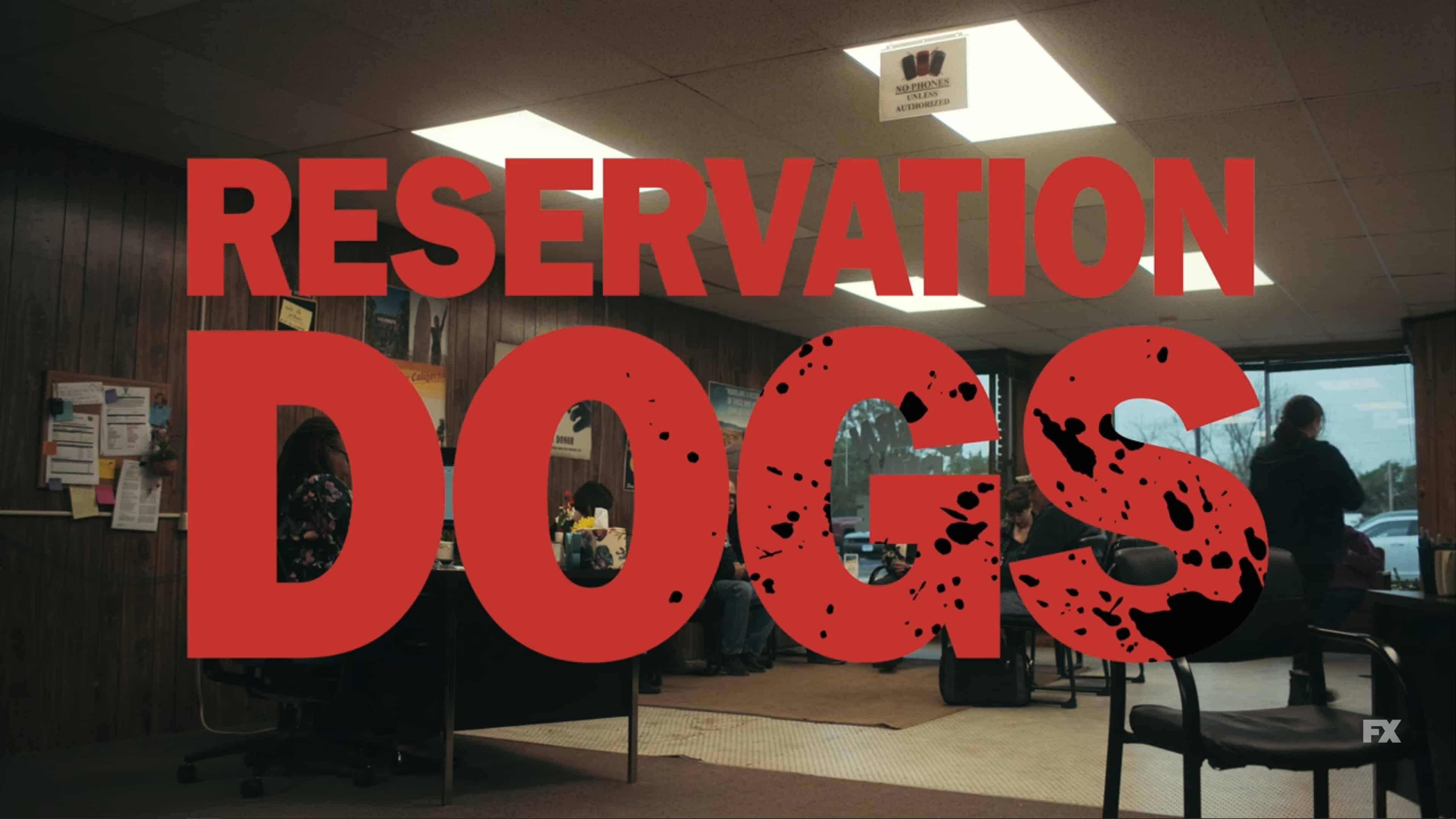 Title Card - Reservation Dogs Season 1 Episode 7 California Dreamin'