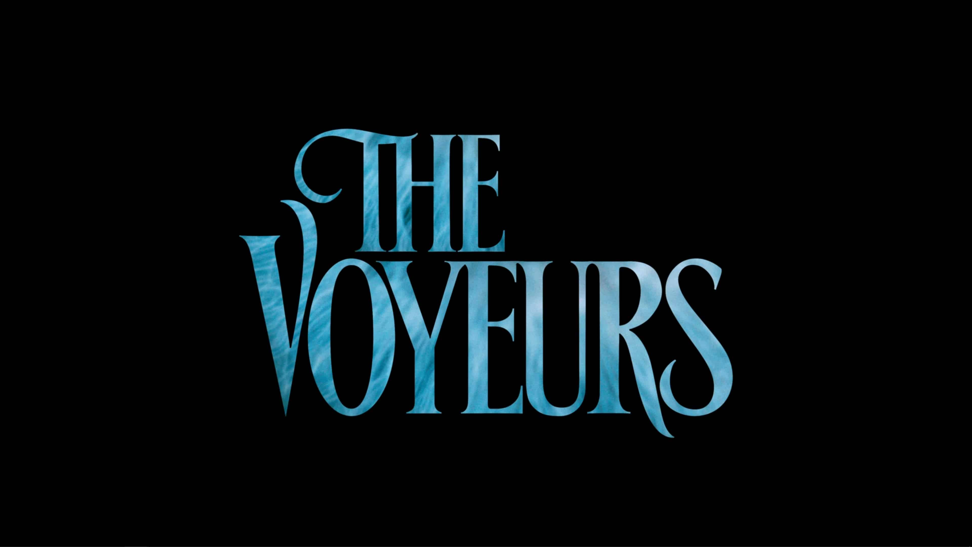 Title Card - The Voyeurs (2021)