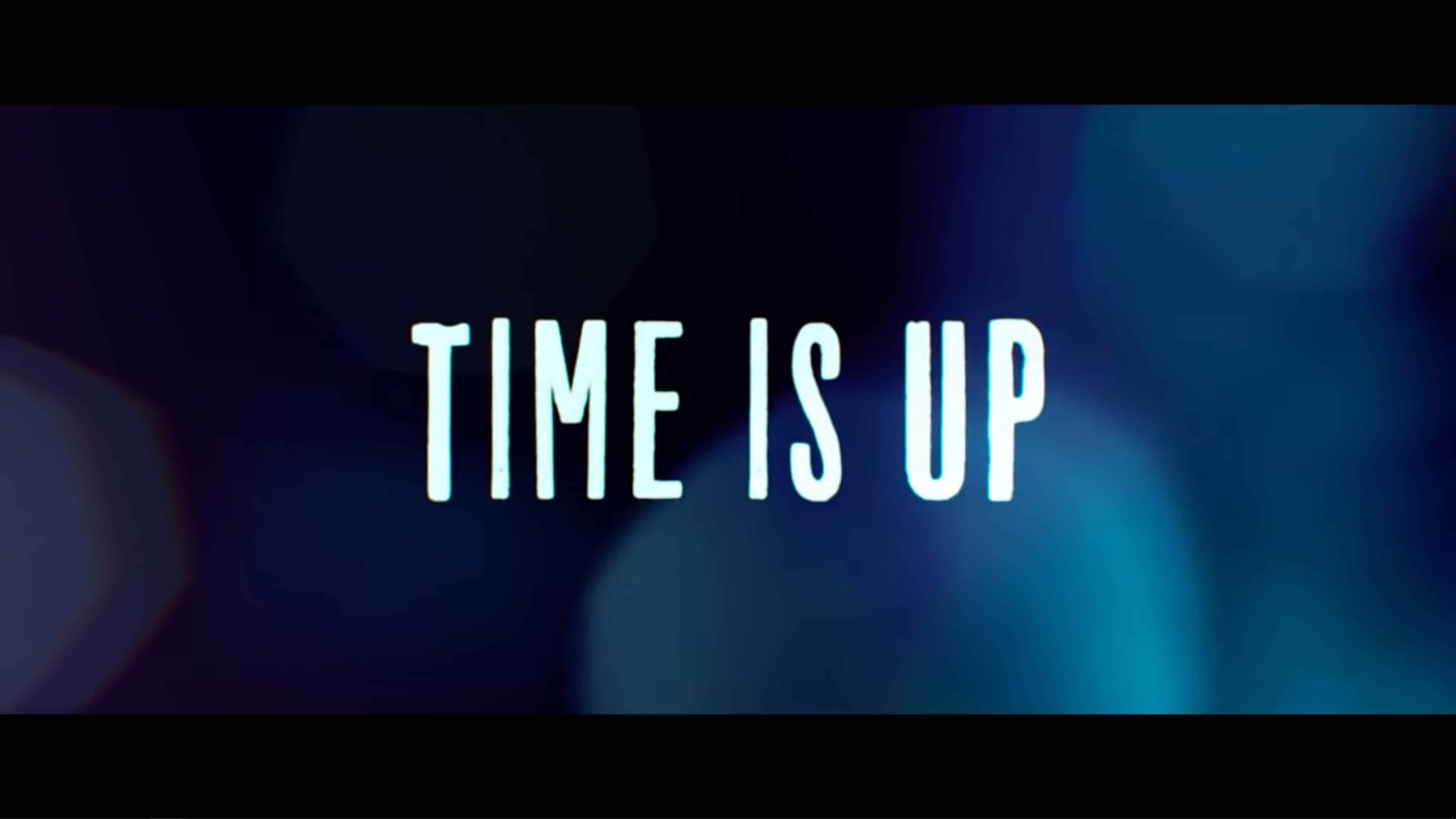 Title Card - Time Is Up (2021)